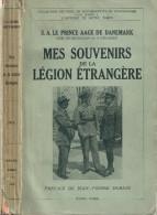 MES SOUVENIRS LEGION ETRANGERE PRINCE AAGE DANEMARK MAROC COMBAT 1923 - Livres