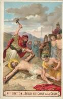 """IMAGE PIEUSE RELIGIEUSE HOLY CARD : """" XI  ème Jésus Est Cloué à La Croix """" - Chromo - Images Religieuses"""