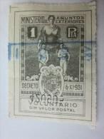 érinnophilie Vignette Espagne España MINISTERIO DE ASUNTO EXTERIORESDECRETO 1931 VOLONTARIO SIN VALOR POSTAL - Erinofilia
