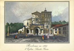 33 - Bordeaux En 1845 : L'eglise Sainte-Croix - Bordeaux