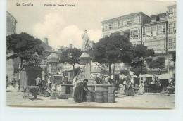 LA CORUÑA - Fuente De Santa Catalina. - La Coruña