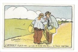 11679 - L'Affaire Et Pis Tu Sais Y A Pas De Fumée Sans Feu Le Fumier Aussi Fume - Satiriques