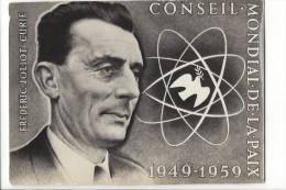 11682 -  Conseil Mondial De La Paix 1949-1959 Frederic Jollot Curie - Evènements