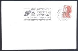 France 1984 Cover Football Fussball Soccer Calcio UEFA EURO 84; Championat D´Europe St. Etienne Slogan Cancellation - Eurocopa (UEFA)