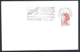 France 1984 Cover Football Fussball Soccer Calcio UEFA EURO 84; Championat D´Europe Marseille Slogan Cancellation - Eurocopa (UEFA)