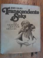Transcendente Seks, Een Meditatieve Gids Voor Minnaars, Jerry Gillies HM H Meulenhoff - Praktisch