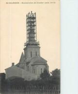 St-Valérien - Canton L'Hermenault Restauration Du Clocher ( Juin 1912 ) - Vendée - Autres Communes