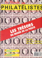 Le Monde Des Philatelistes 1992 N° 465 Numero Special Tresors Du Musée De Laposte - Magazines