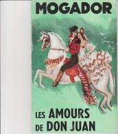PROGRAMME THEATRE MOGADOR DE 1957 -LES AMOURS DE DON JUAN--OPERETTE AVEC MARCEL MERKES ET PAULETTE MERVAL - Programs