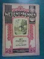 'Weten En Kunnen', 'Het Freezen' Door A.P.J. De Groot, N.V. Wed. J. Ahrend & Zoon Amsterdam - Histoire