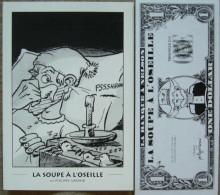 Garand - La Soupe A L´oseille - Carte Postale Serigraphie + Billet Banque One Dollar - Livres, BD, Revues