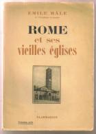 """Livre Ancien 1942 """"Rome Et Ses Vieilles Eglises""""par Emile Mâle - 1901-1940"""
