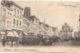 Mechelen:  Bailles De Fer Et Cathédrale - Malines
