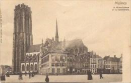 Mechelen:  La Grande Place Et La Cathedrale - Malines