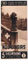 Dépliant SNCB, Mars 1938, Nos Loisirs 5 Excursions D´une Journée De Gare En Gare - Série 1 - Non Classés