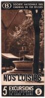 Dépliant SNCB, Mars 1938, Nos Loisirs 5 Excursions D´une Journée De Gare En Gare - Série 5 - Transports
