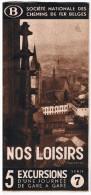Dépliant SNCB, Mars 1938, Nos Loisirs 5 Excursions D´une Journée De Gare En Gare - Série 7 - Transports