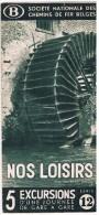 Dépliant SNCB, Mars 1938, Nos Loisirs 5 Excursions D´une Journée De Gare En Gare - Série 12 - Transports