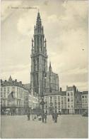 Antwerpen. De Kathedraal. De Markt/La Cathédrale. Marché - Feldpost: 21/11/1916 Afg./Obl. Lagerkommandantur Brasschaet. - Antwerpen