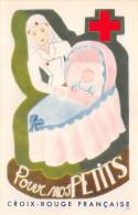 ¤¤  -  CROIX-ROUGE Française  -  Pour Nos Petits  -  Infirmière , Bébé  -  Illustrateur   -  ¤¤ - Gesundheit