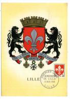 CARTE MAXIMUM / FRANCE N° 1186 / ARMOIRIE / BLASON / HERALDIQUE  /  LILLE  /  FLEUR DE LIS - Coat Of Arms