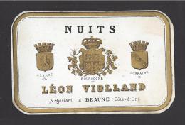 Etiquette De Vin Bougogne  -   Nuits  -  ND Début XX ème  ?  -  Léon Violland  à  Beaune (21) - Bourgogne