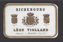 Etiquette De Vin Bougogne  -   Richebourg  -  ND Début XX ème ?  -  Léon Violland  à  Beaune (21) - Bourgogne
