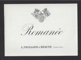 Etiquette De Vin Bougogne  -  Romanée  -   ND 30/40 ?  -  L. Violland à Beaune  (21) - Bourgogne