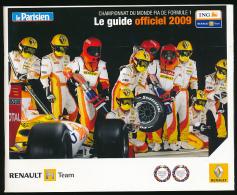 Formule 1 : Guide Officiel 2009, Renault F1 Team, 70 Pages, Les écuries, Les Circuits... (sommaire Dans Les Photos) TBE - Automobile - F1