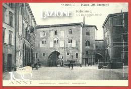 ITALIA REPUBBLICA CARTOLINA - 2012 - Centenario De L´AZIONE - Vera Emergenza Educativa - ANNULLO DEDICATO FABRIANO - 6. 1946-.. Repubblica
