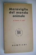 M#0A15 Frank W.Lane MERAVIGLIE DEL MONDO ANIMALE L'INSOLITO DELLA NATURA Bompiani Ed.1954 - Animali Da Compagnia