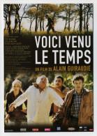 CP Publicitaire Neuve - Film - Voici Venu Le Temps - Affiches Sur Carte