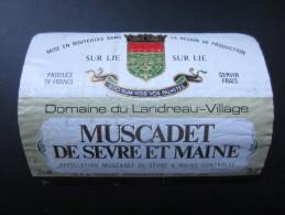 ETIQUETTE DE VIN (M64) MUSCADET DE SèVRE Et MAINE (2 Vues) Landreau-Village Drouet Propriétaire - Vino Blanco
