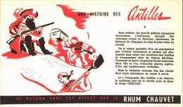 -BUVARD -    RHUM CHAUVET  Une Histoire D'antilles    état LUXE - Food