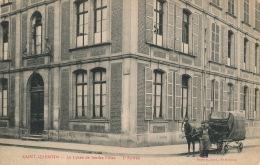 SAINT QUENTIN - Le Lycée De Jeunes Filles - 3ème Entrée - Saint Quentin