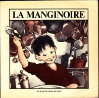 Christian Bruel & Anne Bozellec - La Manginoire - Les Livres Du Sourire Qui Mord - ( 1979 ) . - Books, Magazines, Comics