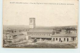 SAINT JODARD - Vue De L'église Et Cour Intérieure De La Station Sanitaire. - Frankreich