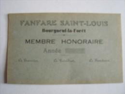 53 LE BOURGNEUF LA FORET - Fanfare Saint Louis -Membre Honoraire (carte Bleue) - France