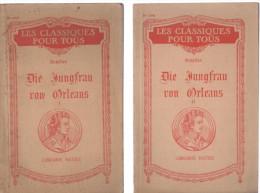 SCHILLER Die Jungfrau Von Orléans - 2 Tomes - Les Classiques Pour Tous - Théâtre & Scripts