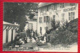 63 CHATEAUNEUF LES BAINS - HOTEL Du Petit Rocher - Maison MOREAU - Rendez Vous Des Touristes - R/V - Non Classés