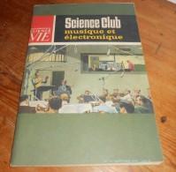 Science Club. Musique Et électronique. N°11. Janvier 1965. - Scienza