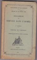 Règlement Du Service De Garnison 1935 - Armée De Terre - Ministère De La Guerre - 270 Pages Avec Schémas - Français