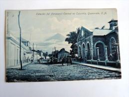 Carte Postale Ancienne : GUATEMALA : Estacion Del Ferrocarril Central En ESCUINTLA - Guatemala