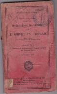 Instruction Service En Campagne 1925 - Armée De Terre - Ministère De La Guerre - 200 Pages - Français