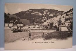 LE  PONT   -- ARRIVEE DE BATEAU AU  PONT - VD Vaud