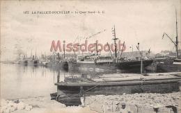 17  - LA PALLICE  - ROCHELLE - Le Quai Nord - écrite - 2 Scans - La Rochelle
