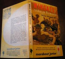 MJ113 Wingate Raider En Birmanie De Willy BOURGEOIS - Coll. Marabout Junior : Histoire De Guerre En Birmanie - Books, Magazines, Comics