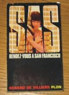Livre Gérard De Villiers SAS N° 005 Rendez-vous à San Francisco 1983 Editions Plon - SAS