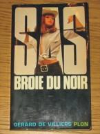 Livre Gérard De Villiers SAS N° 007 SAS Broie Du Noir 1981 Editions Plon - SAS