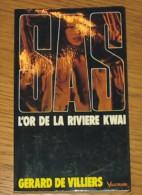 Livre Gérard De Villiers SAS N° 010 L'or De La Rivière KwaÏ 1990 Editions Vaugirard - SAS